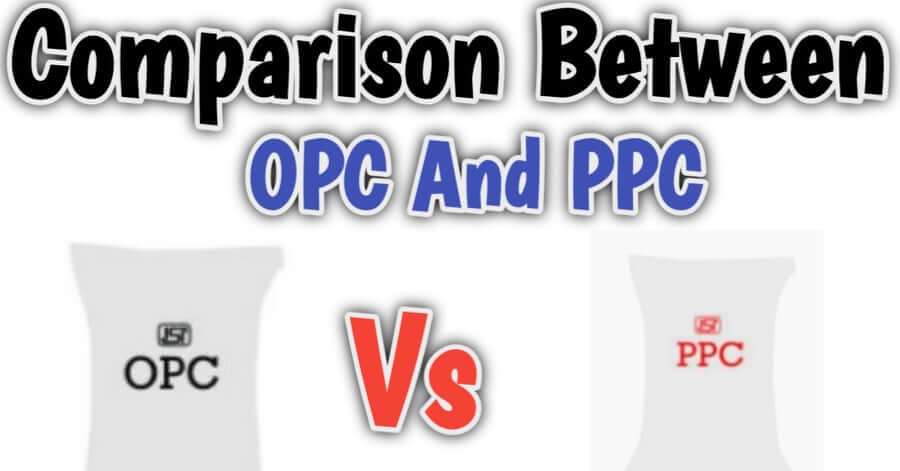 Comparison Between Ordinary Portland Cement And Pozzolona Portland Cement
